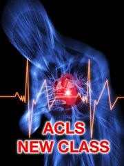ACLS (Advanced Cardiovascular Life Support) Initial Class. Call o(713) 408-2934 to schedule or pick date