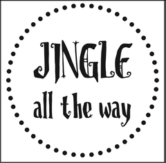 "Jingle All the Way - 2"" Stamp"