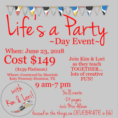 Life's a Party Day Event -Houston, June 23, 2018