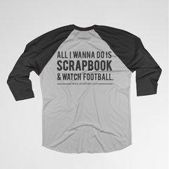 Scrapbook & Watch Football T-shirt