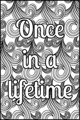 NEW! Once in a Lifetime - XL Flash Card, Color It Fast!