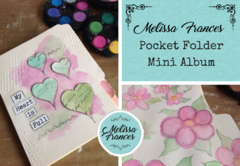 Class 7, Las Vegas - Melissa Frances-Pocket Folder MIni Album , Sat. 7:45 pm