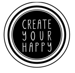 Create Your Happy - Stamp It Fast