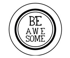 Be Awesome - Stamp It Fast