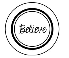 Believe - Stamp It Fast