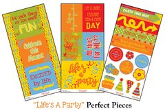 """Life's a Party"" Perfect Pieces"