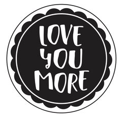"Love You More-2"" Stamp"