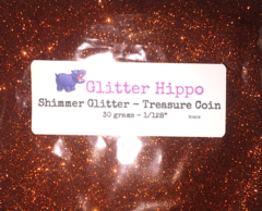 "Shimmer Glitter! - Treasure Coin (1/128"")"