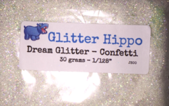 "Dream Glitter! - Confetti (1/128"")"