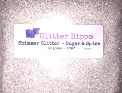 "Shimmer Glitter! - Sugar & Spice (1/64"")"