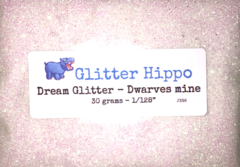 "Dream Glitter! - Dwarves mine (1/128"")"