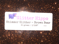 "Shimmer Glitter! - Brown Bear (1/128"")"