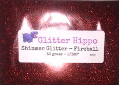 "Shimmer Glitter! - Fireball (1/128"")"