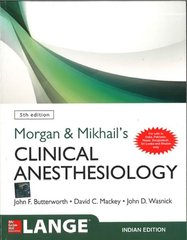 Morgan and Mikhail's Clinical Anesthesiology, 5th edition 2014 (Paperback) by Butterworth