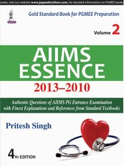 AIIMS Essence 2013-2010 (Volume-2) 4th Edition 2018 By Pritesh Singh
