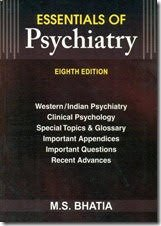 Essentials of Psychiatry 8th Edition 2016 by MS Bhatia