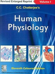 Human Physiology 11th Edition 2016 (Volume 1) by C.C.Chatterjee