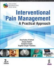 Interventional Pain Management A Practical Approach by Dwarkadas K Baheti
