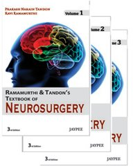 Ramamurthi & Tandon's Textbook of Neurosurgery (3 Volume Set) 3/e, 2012