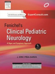 Fenichel's Clinical Pediatric Neurology: A Signs and Symptoms Approach (Hardcover) by J. Eric Piña-Garza