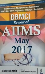 DBMCI Review of AIIMS MAY 2017 By Mukesh Bhatia