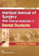 Manipal Manual of Surgery With Clinical Methods for Dental Students, 3E 2013 (Paperback) by K Rajgopal Shenoy