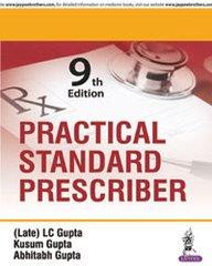 Practical Standard Prescriber 9th edition 2016 by LC Gupta