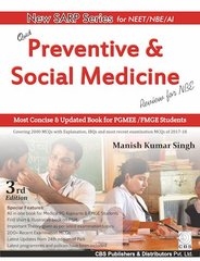 Quick Preventive & Social Medicine (Review for NBE) 3rd edition 2018 by Manish Kumar Singh