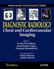 AIIMS-MAMC-PGI Imaging Series Diagnostic Radiology Chest and Cardiovascular Imaging (Hardcover) by Veena Chowdhur