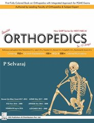 Revise Orthopedics in 10 days (New SARP Series for NEET/NBE/AI) by P Selvaraj