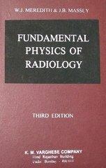 Fundamental Physics of Radiology 3rd Edition by Meredith & Massey