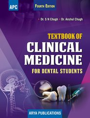 Textbook of Clinical Medicine for Dental Students 4th Edition by Dr. Anshul Chugh, Dr. S.N. Chugh