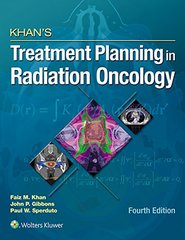 Khan's Treatment Planning in Radiation Oncology 4th Edition 2016 by Faiz M. Khan