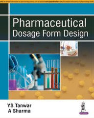 Pharmaceutical Dosage Form Design by YS Tanwar & A Sharma