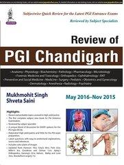 Review of PGI Chandigarh (May 2016 - Nov 2015) by Mukhmohit Singh, Shveta Saini