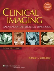 Clinical Imaging: An Atlas of Differential Diagnosis 5/e, 2010 (Hardcover) by Eisenberg