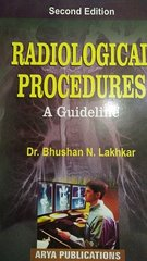 Radiological Procedures a Guideline 2nd Edition by Bhushan N Lakhkar