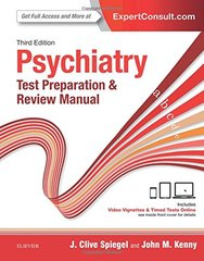 Psychiatry Test Preparation And Review Manual 3Ed (Pb 2017) by Spiegel J C