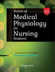 Basics of Medical Physiology for Nursing Students, 4/e, 2014 by Venkatesh
