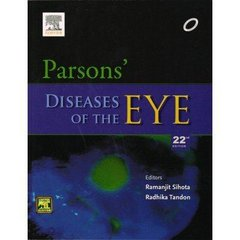 Parson's Diseases of the Eye, 22nd edition Paperback – 2015 by Sihota