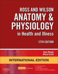 Ross and Wilson Anatomy and Physiology 12th Edition 2014 by Waugh