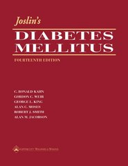 Joslin's Diabetes Mellitus 14th Edition 2004 (HB) by C. Ronald Kahn