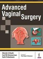 Advanced Vaginal Surgery By Shirish S Sheth