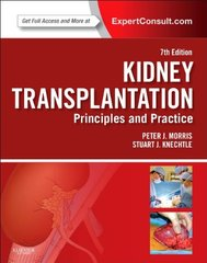 Kidney Transplantation - Principles and Practice: Expert Consult Online and Print, 7th edition 2013 (Hardcover) by Peter Morris