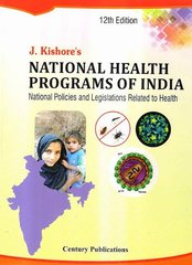 National Health Programs of India 12th Edition 2016 by Jugal Kishore