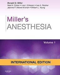 Miller's Anesthesia, 8/E (2 Volume Set ) 2015 by Ronald D. Miller and Lars I. Eriksson