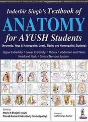 Inderbir Singh's Textbook of Anatomy For Ayush Students by Bhojani Meera