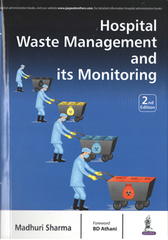 HOSPITAL WASTE MANAGEMENT AND ITS MONITORING By Madhuri Sharma