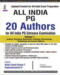 All India PG 20 Authors for All India PG Entrance Examination (Volume 1) Antan Uresh Kumar T & Rajamahendran R
