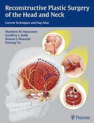 Reconstructive Plastic Surgery of the Head and Neck (PB) by Hanasono